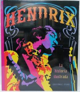 HENDRIX - LA HISTORIA ILUSTRADA
