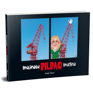 Libro Imagina Bilbao